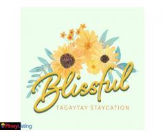 Blissful Tagaytay Staycation