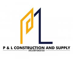 P & L Construction and Supply, Inc.