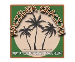 Hacienda Gracita Tagaytay Leisure Farm and Private Resort