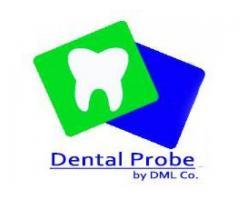 Dental Probe by DML Co.