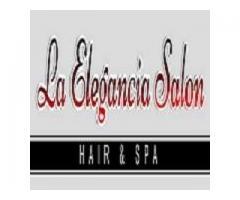 La Elegancia Salon Hair & Spa