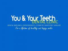 YOU & YOUR TEETH DENTAL CLINIC