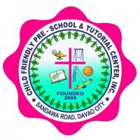 Child Friendly Pre-Sch & Tutorial Center Inc.